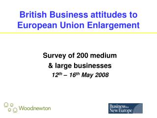 British Business attitudes to European Union Enlargement