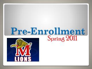 Pre-Enrollment