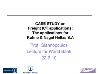 CASE STUDY on Freight ICT applications:  The applications for  Kuhne & Nagel Hellas S.A