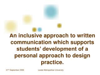 An inclusive approach to written communication which supports students  development of a personal approach to design pra