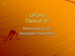 LRCHS Class of  57