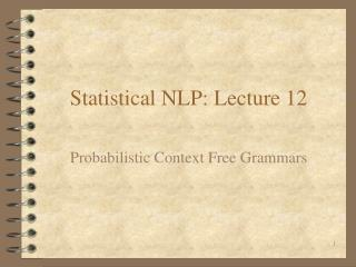 Statistical NLP: Lecture 12