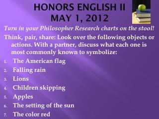 HONORS ENGLISH II MAY 1, 2012