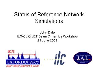 Status of Reference Network Simulations