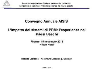 Convegno Annuale AISIS L'impatto dei sistemi di PRM: l'esperienza nei Paesi Baschi