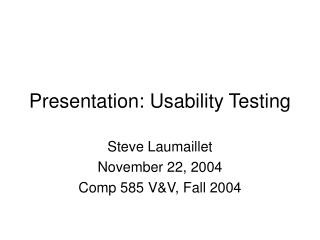 Presentation: Usability Testing