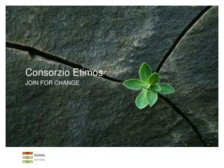Consorzio Etimos JOIN FOR CHANGE
