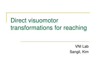 Direct visuomotor transformations for reaching