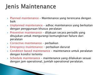 Jenis Maintenance