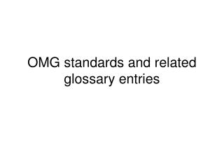 OMG standards and related glossary entries