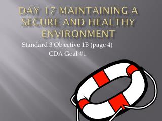 Day 17 Maintaining a Secure and Healthy Environment
