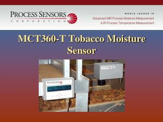 MCT360-T Tobacco Moisture Sensor