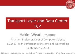 Transport Layer and Data Center TCP