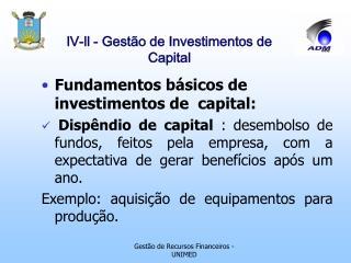 LV-ll - Gest o de Investimentos de Capital