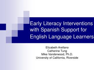 Early Literacy Interventions with Spanish Support for English Language Learners