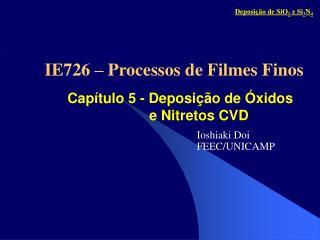 Capítulo 5 - Deposição de Óxidos e Nitretos CVD