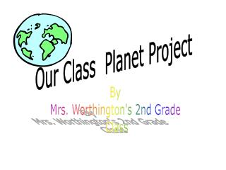 Our Class  Planet Project