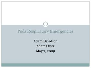 Peds Respiratory Emergencies