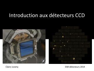 Introduction aux détecteurs CCD
