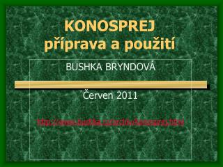 KONOSPREJ p ? �prava a pou � it�