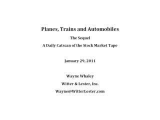 Plains  Trains and Automobiles