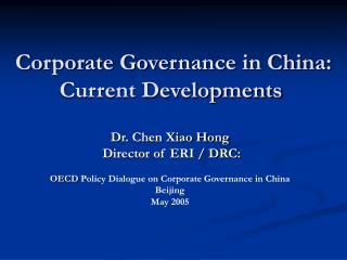 Corporate Governance in China: Current Developments