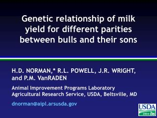 Genetic relationship of milk yield for different parities between bulls and their sons