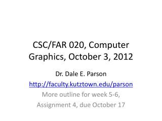 CSC/FAR 020, Computer Graphics, October 3, 2012