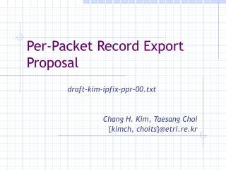 Per-Packet Record Export Proposal