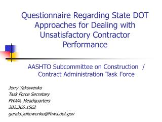Questionnaire Regarding State DOT Approaches for Dealing with Unsatisfactory Contractor Performance
