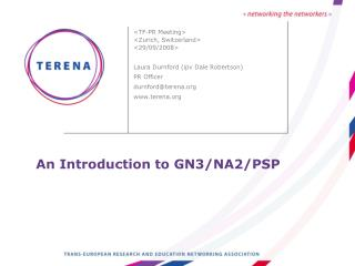 An Introduction to GN3/NA2/PSP