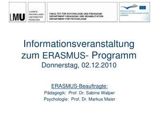 Informationsveranstaltung zum  ERASMUS - Programm  Donnerstag, 02.12.2010