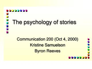 The psychology of stories