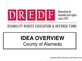 IDEA OVERVIEW                County of Alameda