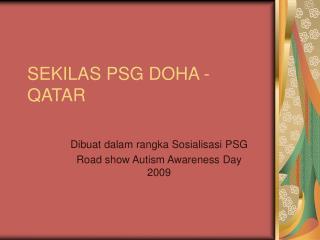 SEKILAS PSG DOHA - QATAR