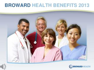 BROWARD  HEALTH BENEFITS 2013