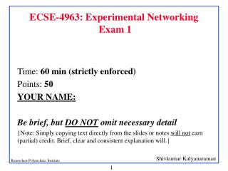 ECSE-4963: Experimental Networking  Exam 1