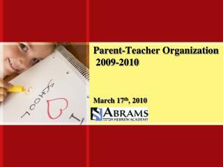 Parent-Teacher Organization  2009-2010