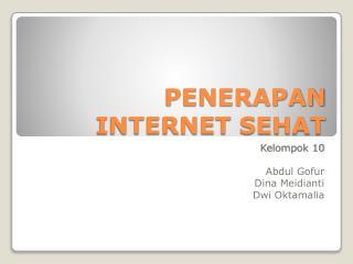 PENERAPAN INTERNET SEHAT