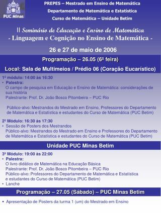 PREPES – Mestrado em Ensino de Matemática Departamento de Matemática e Estatística