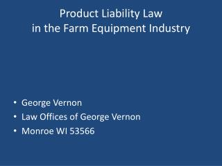 Product Liability Law in the Farm Equipment Industry