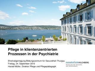 Pflege in klientenzentrierten Prozessen in der Psychiatrie