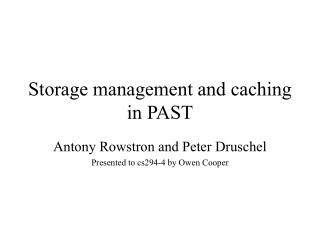 Storage management and caching in PAST