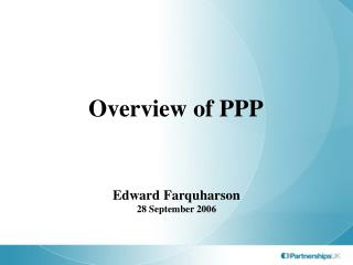 Overview of PPP