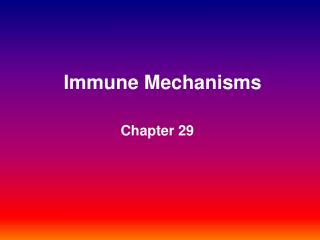 Immune Mechanisms