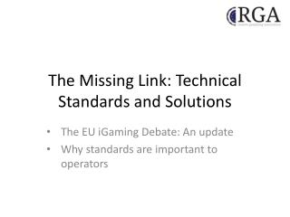 The Missing Link: Technical Standards and Solutions