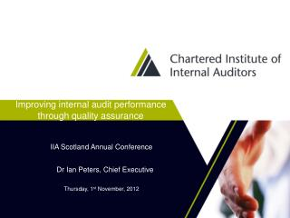 Improving internal audit performance through quality assurance