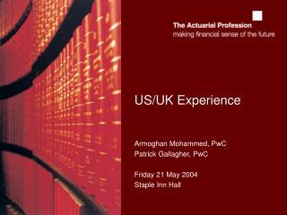 US/UK Experience