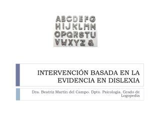 INTERVENCIÓN BASADA EN LA EVIDENCIA EN DISLEXIA