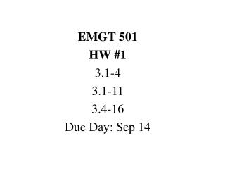 EMGT 501 HW 1 3.1-4 3.1-11 3.4-16 Due Day: Sep 14